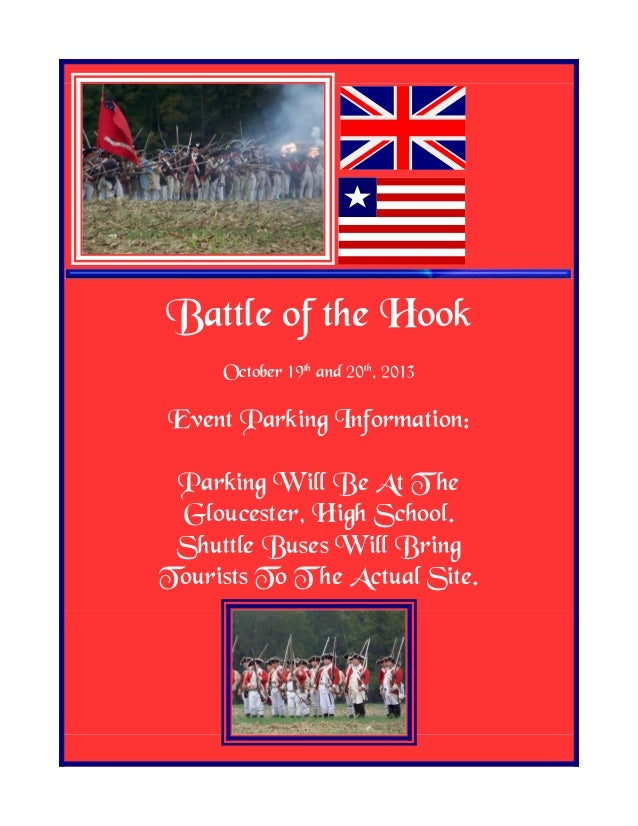 Battle of the Hook October 19th and 20th , 2013 Event Parking Information: Parking Will Be At T he Gloucester, High School...
