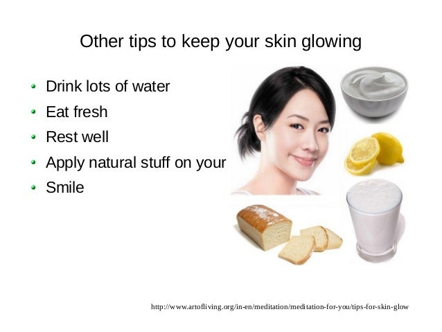 Natural Beauty Tips For Glowing: Tips For Glowing Skin
