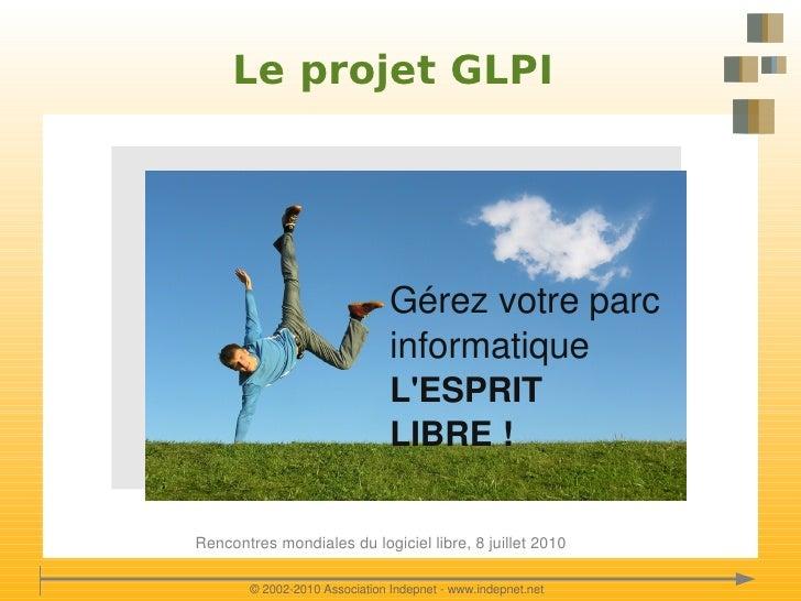 Le projet GLPI                                    Gérezvotreparc                                    informatique       ...