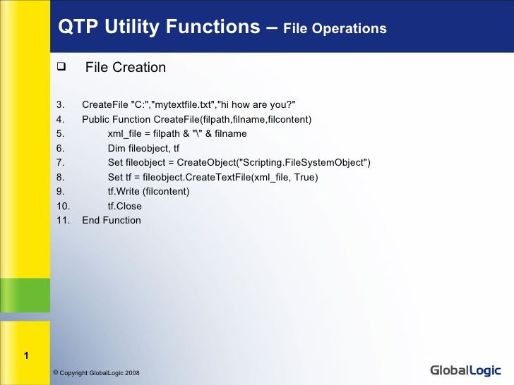 """QTP Utility Functions – File Operations             File Creation     3.      CreateFile """"C:"""",""""mytextfile.txt"""",""""hi how ar..."""