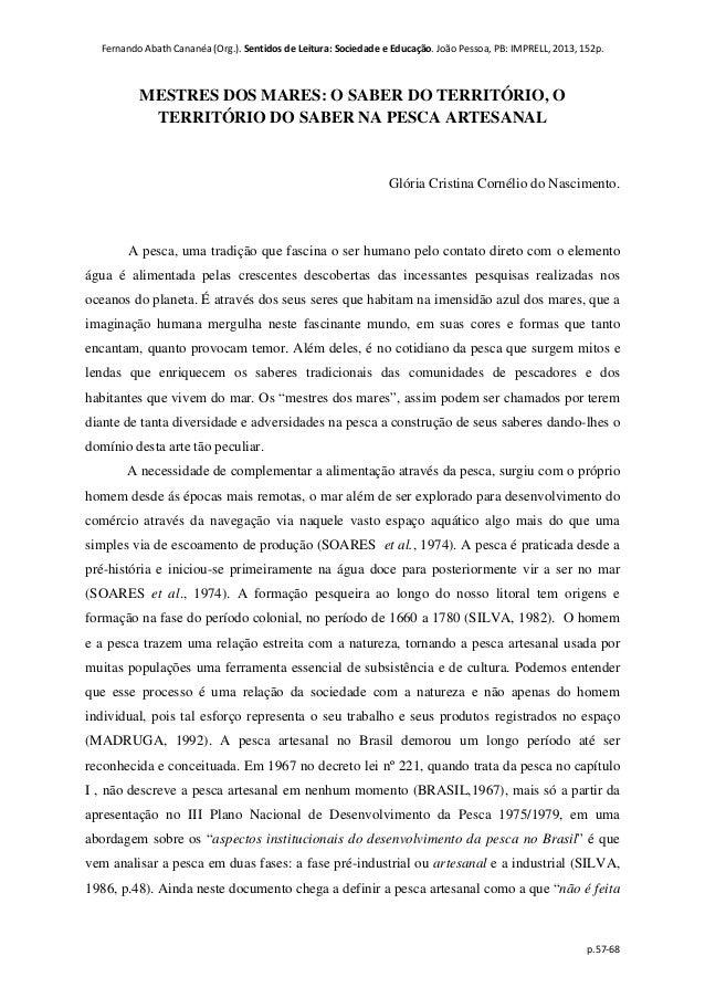 Fernando Abath Cananéa (Org.). Sentidos de Leitura: Sociedade e Educação. João Pessoa, PB: IMPRELL, 2013, 152p. p.57-68 ME...