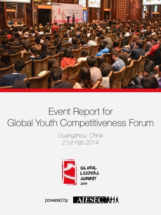 Event Report for Global Youth Competitiveness Forum  Guangzhou, China 21st Feb 2014 powered by  c