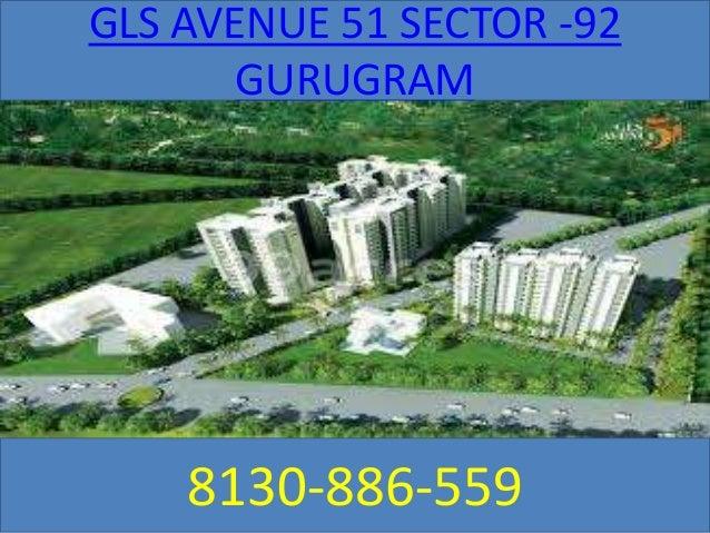 GLS AVENUE 51 SECTOR -92 GURUGRAM 8130-886-559