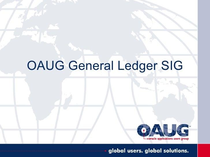 OAUG General Ledger SIG