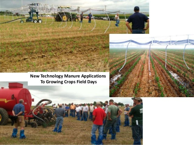 New Technology Manure Applications To Growing Crops Field Days