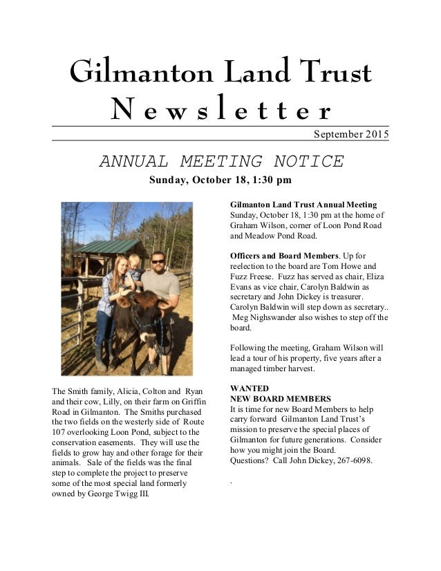 Gilmanton Land Trust N e w s l e t t e r September 2015 ANNUAL MEETING NOTICE Sunday, October 18, 1:30 pm The Smith family...