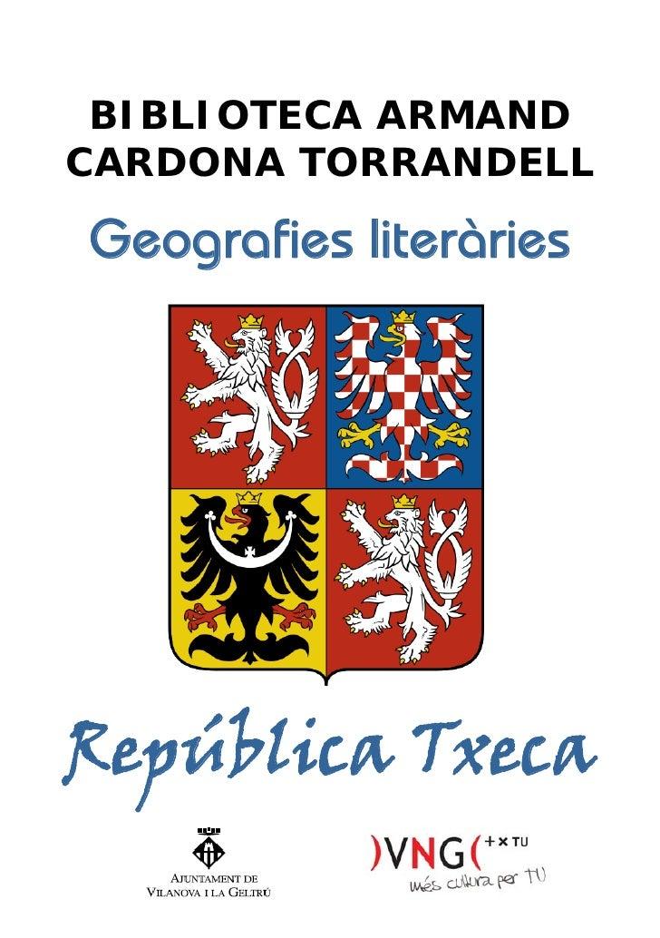 BIBLIOTECA ARMAND CARDONA TORRANDELL  Geografies literàries     República Txeca