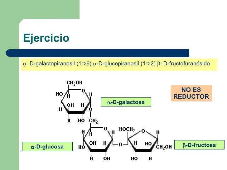 Ejercicio <ul><li> D-galactopiranosil (1  6)   -D-glucopiranosil (1  2)   D-fructofuranósido </li></ul> -D-galacto...