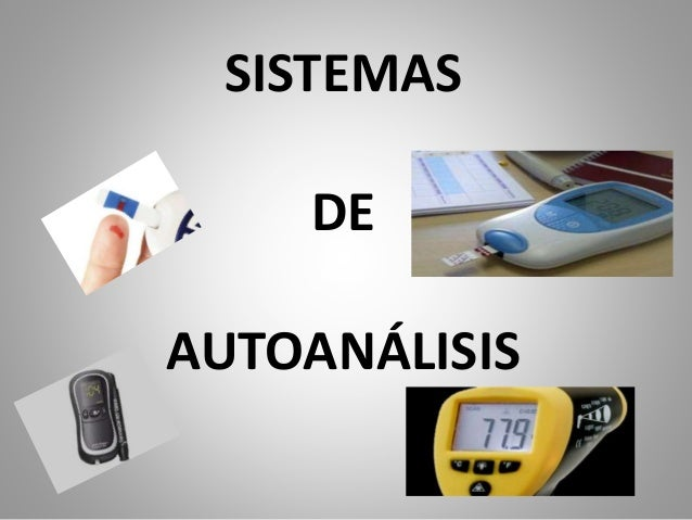 SISTEMAS DE AUTOANÁLISIS
