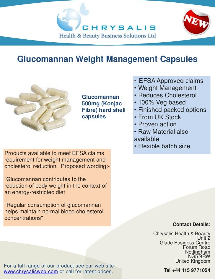 Glucomannan Weight Management Capsules                                                      • EFSA Approved claims        ...