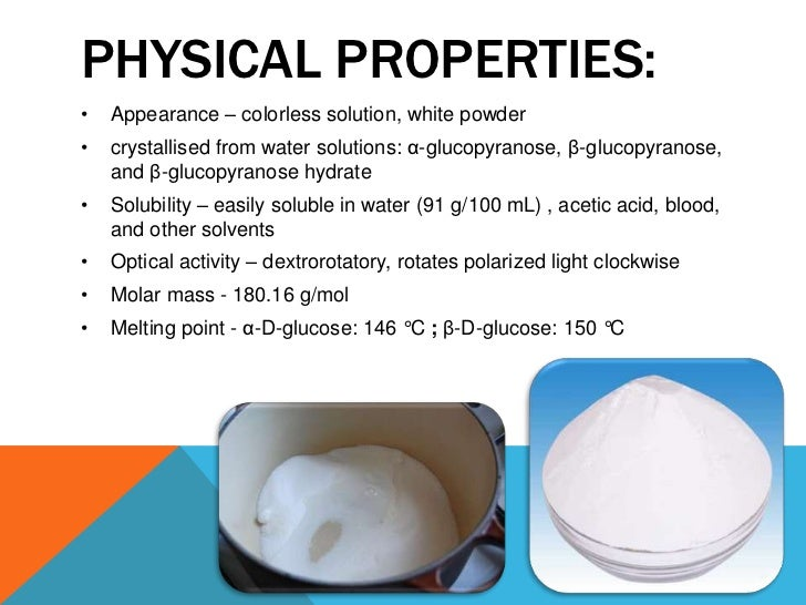 Physical And Chemical Properties Of Glucose