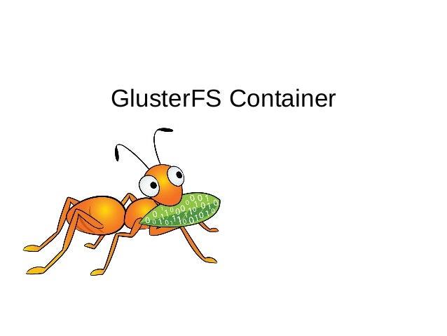 GlusterFS Container