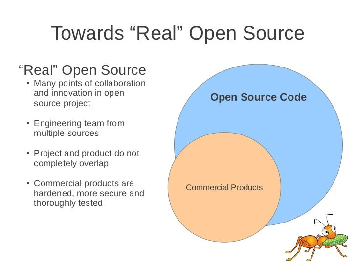 """Towards """"Real"""" Open Source""""Real"""" Open Source ●   Many points of collaboration     and innovation in open     source projec..."""