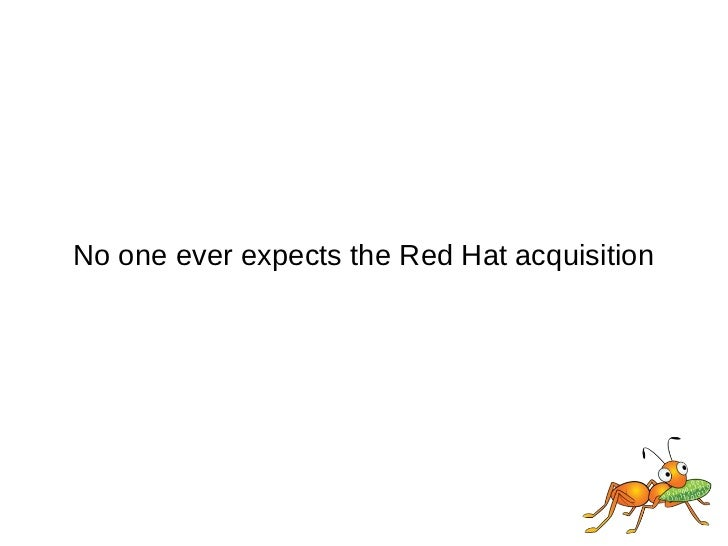 No one ever expects the Red Hat acquisition