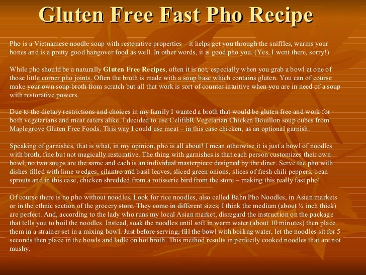 Gluten Free Fast Pho Recipe  Pho is a Vietnamese noodle soup with restorative properties – it helps get you through the sn...