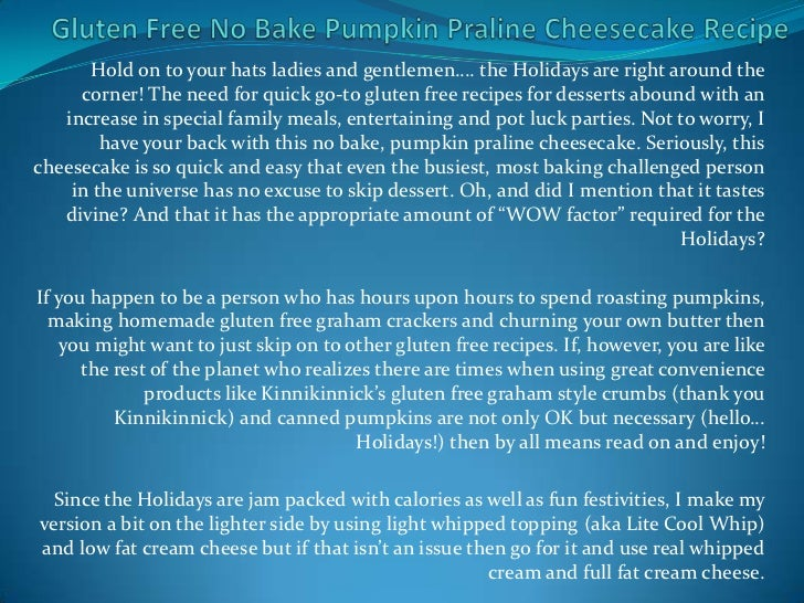 Hold on to your hats ladies and gentlemen…. the Holidays are right around the     corner! The need for quick go-to gluten ...