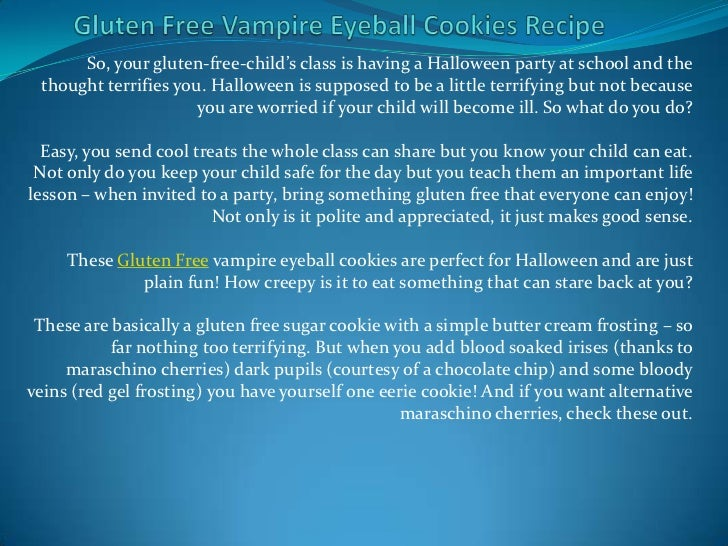 So, your gluten-free-child's class is having a Halloween party at school and the thought terrifies you. Halloween is suppo...