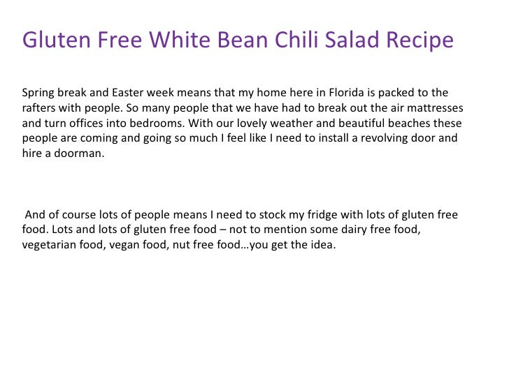 Gluten Free White Bean Chili Salad RecipeSpring break and Easter week means that my home here in Florida is packed to ther...