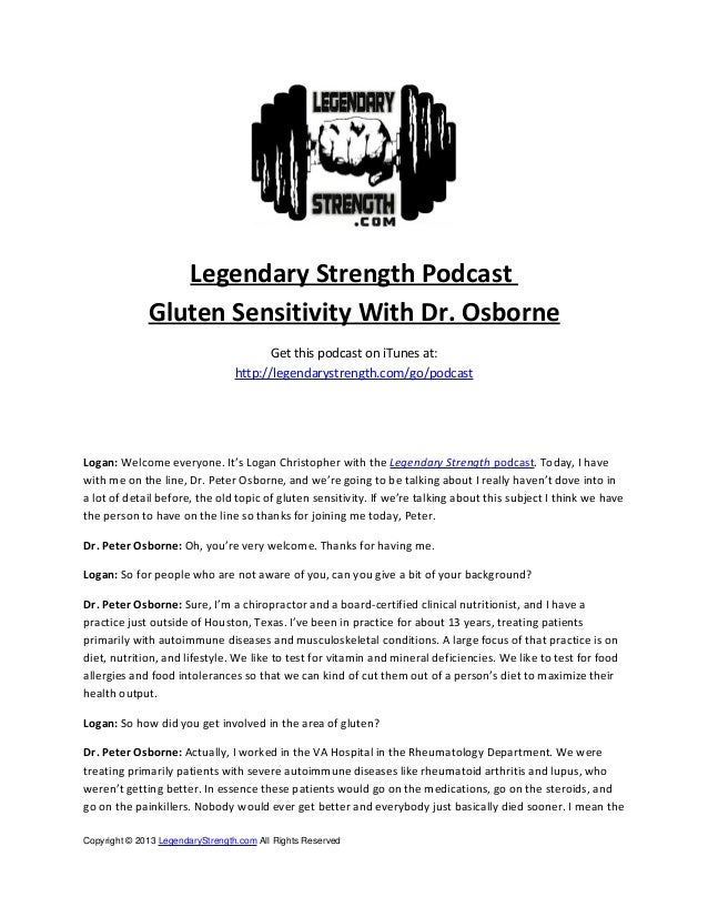 Legendary Strength Podcast Gluten Sensitivity With Dr. Osborne Get this podcast on iTunes at: http://legendarystrength.com...