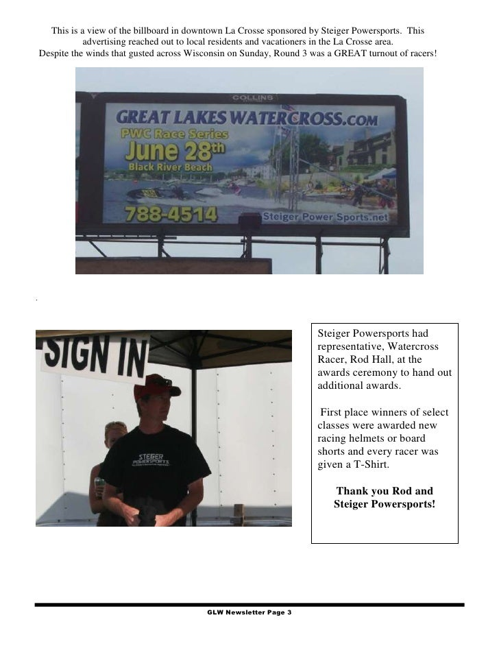 This is a view of the billboard in downtown La Crosse sponsored by Steiger Powersports. This                advertising re...