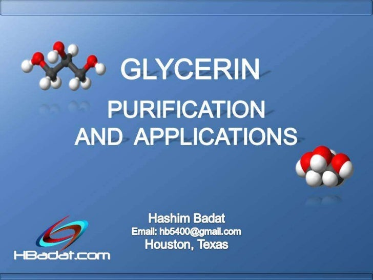 Glycerin purification and applications