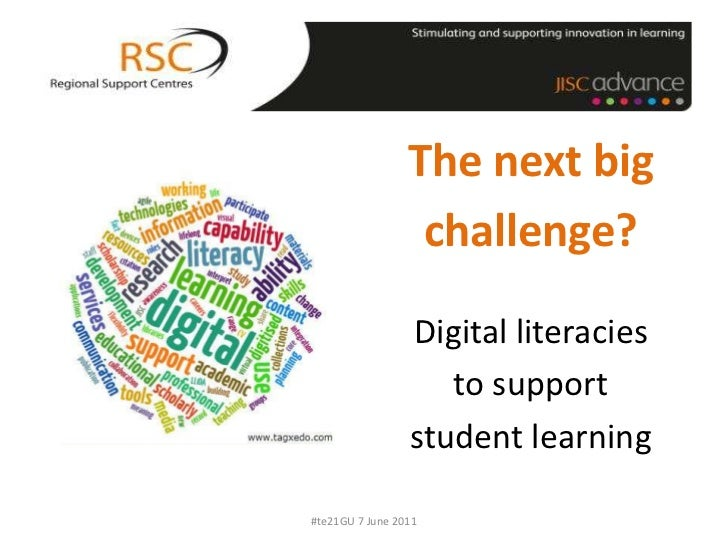 The next big<br />challenge?<br />Digital literacies<br />to support<br />student learning<br />#te21GU 7 June 2011<br />