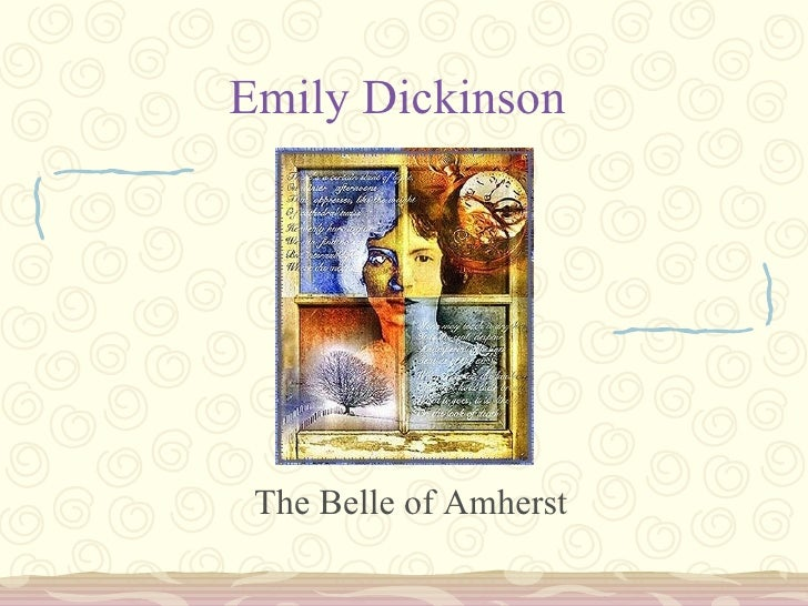 Emily Dickinson The Belle of Amherst