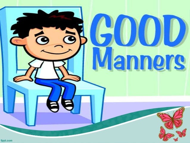 """why should we have good manners You annoyed me at hello: why kids still need to learn manners we have a daughter, not yet """"i still say it's a good idea to teach our children."""