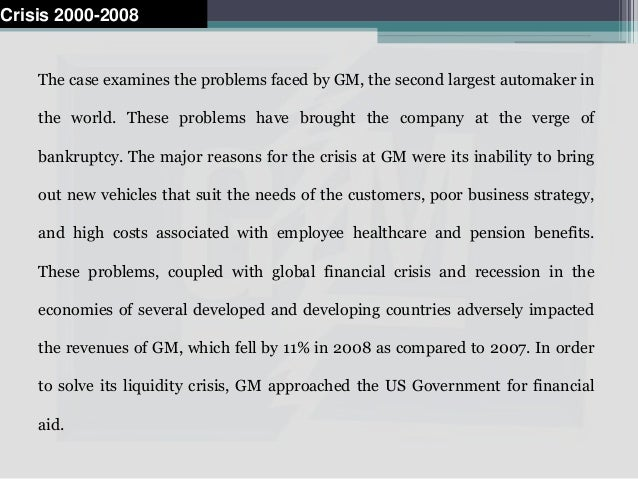 On February 17, 2009, while submitting the 'Restructuring Plan,' GM asked for additional financial aid from the US govern...