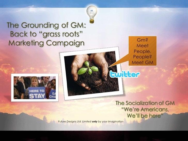 Gm? Meet People. People? Meet GM