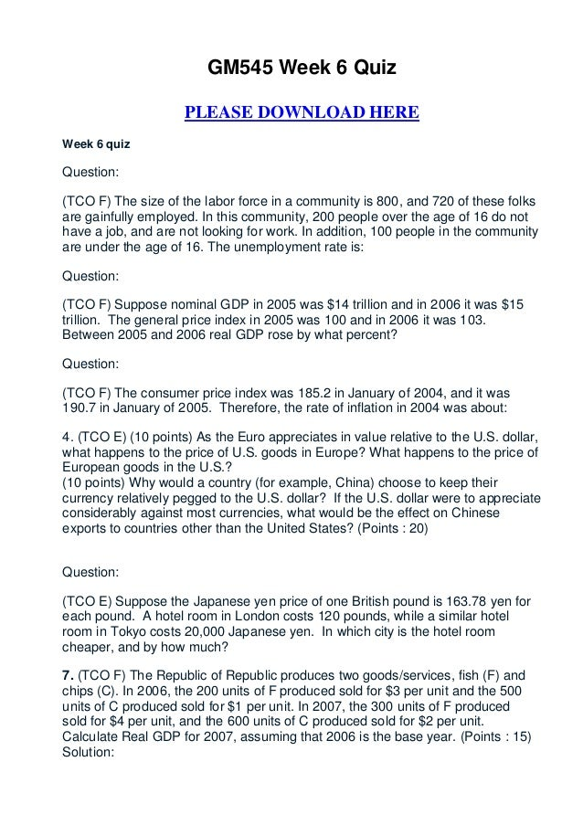gm 545 week 6 you decide Note: please pay particular attention to the way that answers are stated, because these are the kinds of statements that will be looked for in the quizzes and final exam in general, all answers need to be supported with appropriate reasoning chapter 20 chapter 20 question 1 1 an annually balanced.