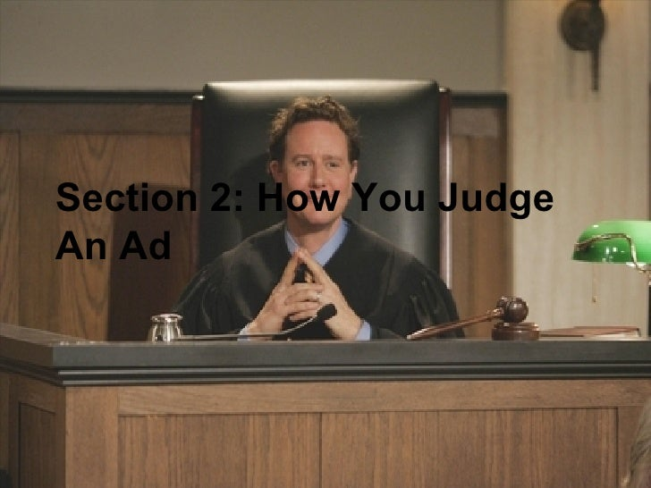 Section 2: How You Judge An Ad