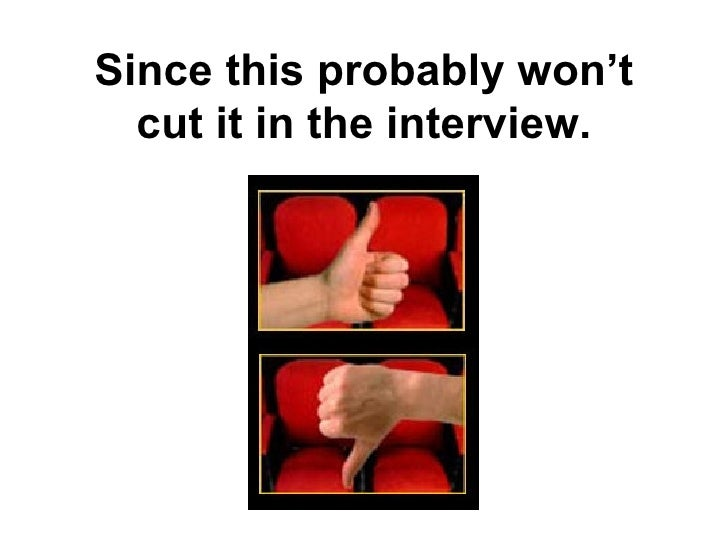 Since this probably won't cut it in the interview.