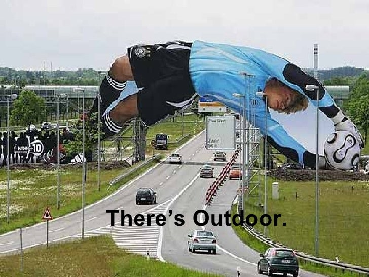 There's Outdoor.