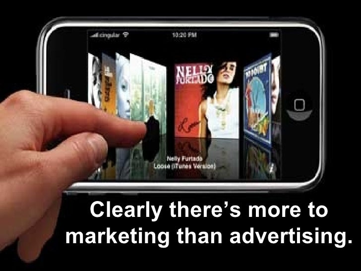 Clearly there's more to marketing than advertising.