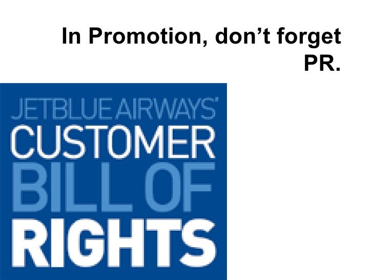 In Promotion, don't forget PR.