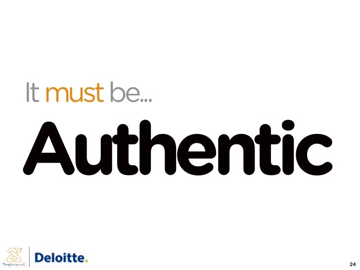 It must be...  Authentic                 24