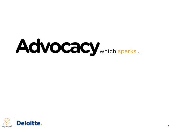 Advocacy        which sparks...                              6