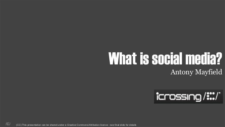What is social media?                                                                                                     ...