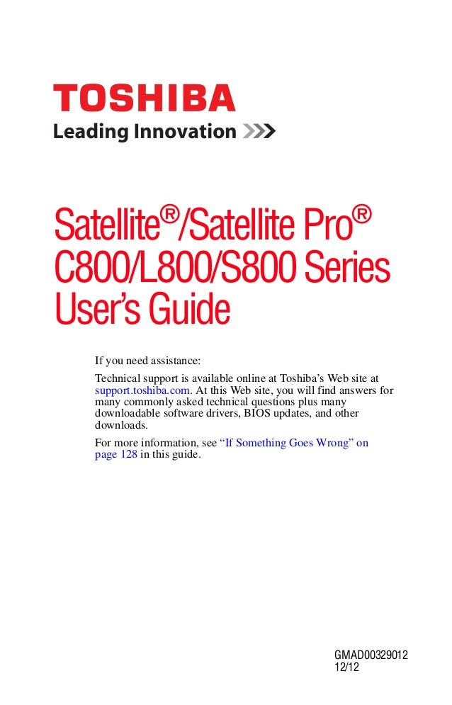 Satellite®/Satellite Pro®C800/L800/S800 SeriesUser's Guide   If you need assistance:   Technical support is available onli...
