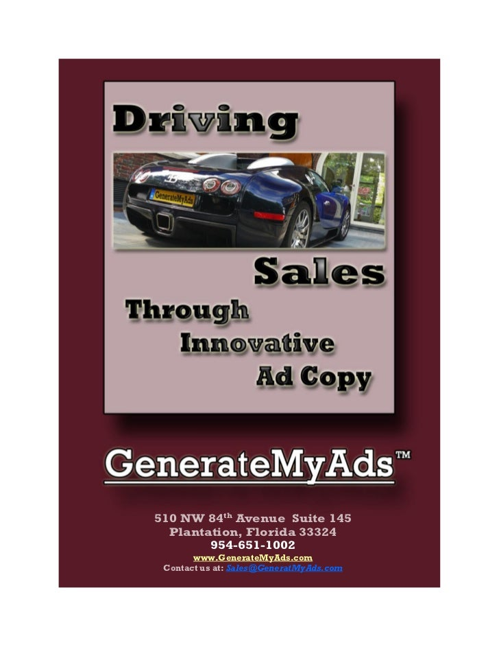 510 NW 84th Avenue Suite 145  Plantation, Florida 33324        954-651-1002       www.GenerateMyAds.com Contact us at: Sal...