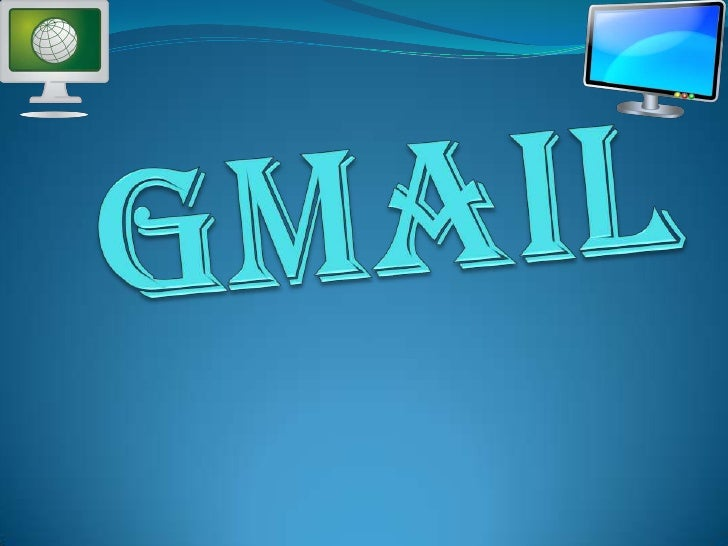 gmail<br />