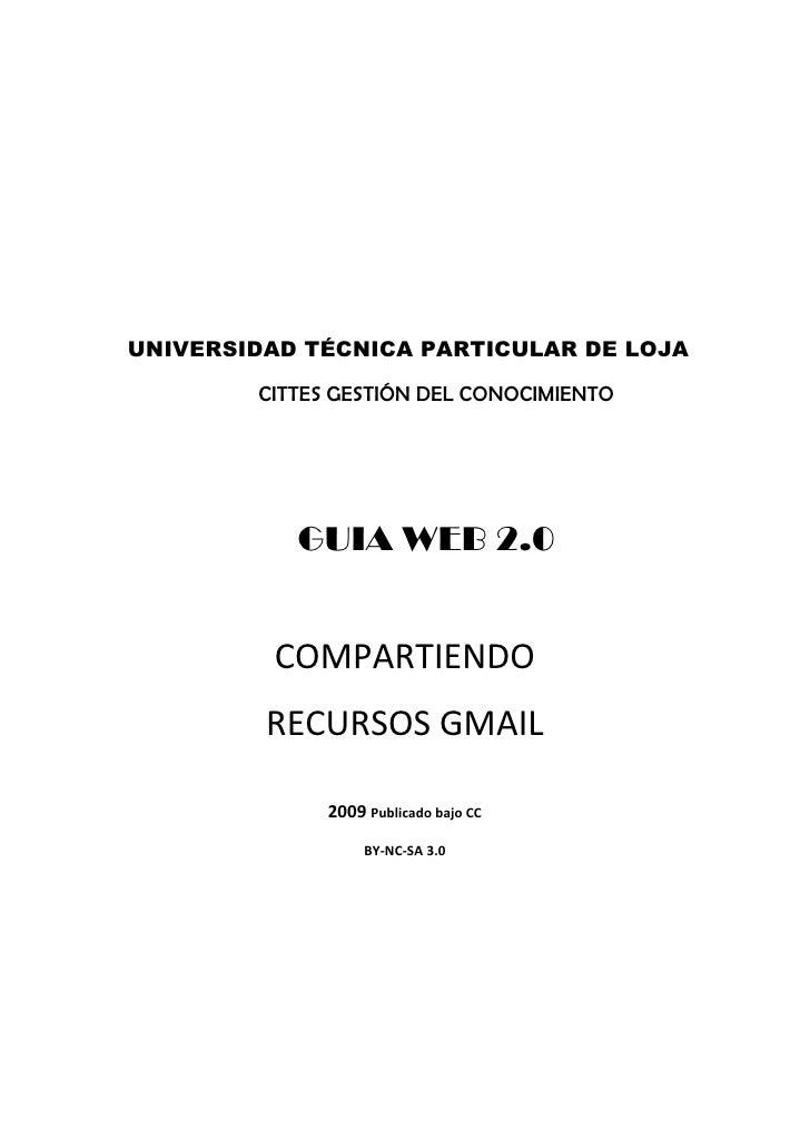 UNIVERSIDAD TÉCNICA PARTICULAR DE LOJA          CITTES GESTIÓN DEL CONOCIMIENTO                GUIA WEB 2.0            COM...