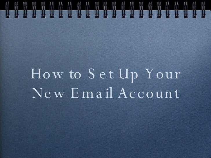 How to Set Up Your New Email Account