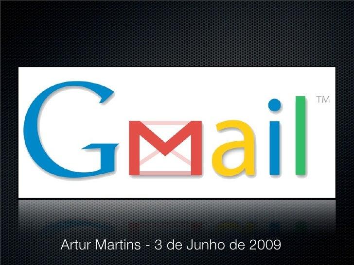Artur Martins - 3 de Junho de 2009