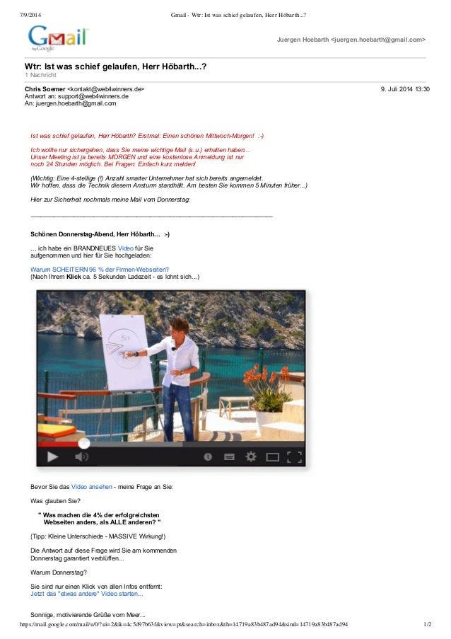 7/9/2014 Gmail - Wtr: Ist was schief gelaufen, Herr Höbarth...? https://mail.google.com/mail/u/0/?ui=2&ik=4c5d97b63f&view=...