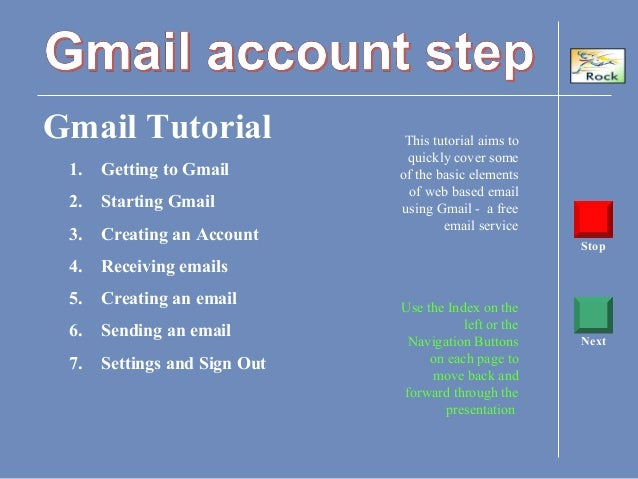 Gmail Tutorial This tutorial aims to quickly cover some of the basic elements of web based email using Gmail - a free emai...