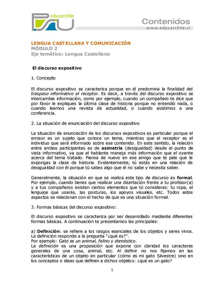 LENGUA CASTELLANA Y COMUNICACIÓNMÓDULO 2Eje temático: Lengua CastellanaEl discurso expositivo1. ConceptoEl discurso exposi...