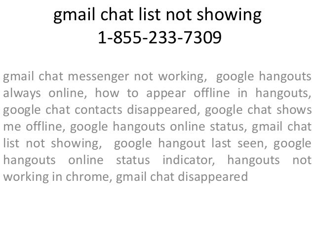 1-855-233-7309 Gmail Chat not Showing up in Google Chrome Customer Se…