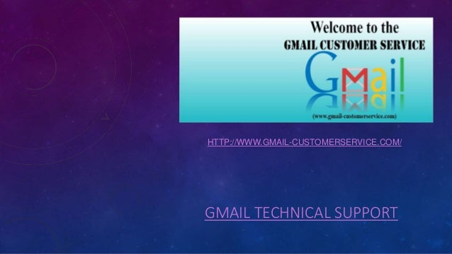 GMAIL TECHNICAL SUPPORT HTTP://WWW.GMAIL-CUSTOMERSERVICE.COM/